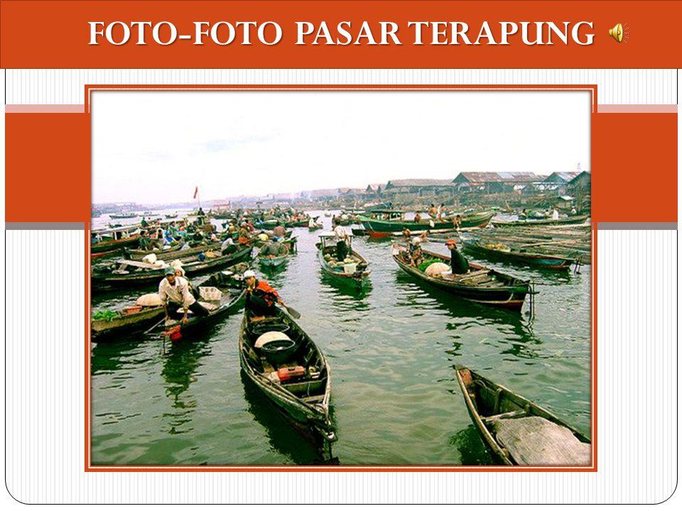FOTO-FOTO PASAR TERAPUNG