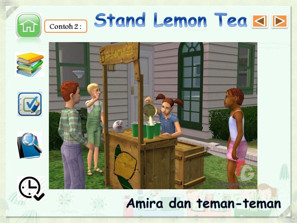 Stand Lemon Tea Contoh 2 : Amira dan teman-teman