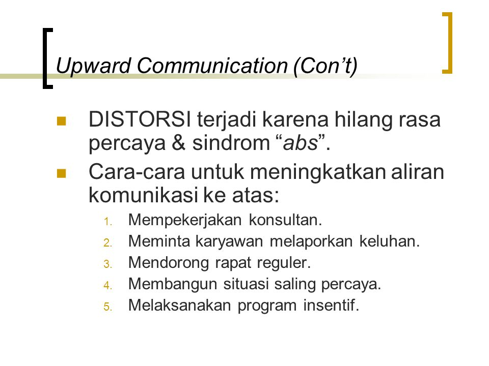 Upward Communication (Con't)