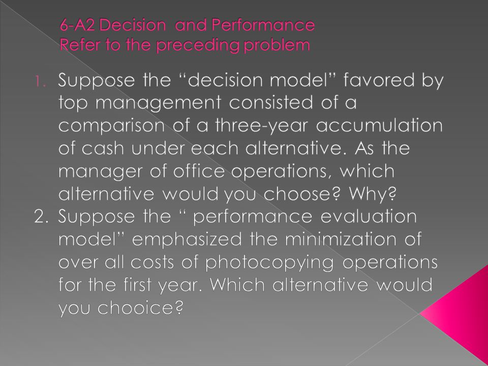6-A2 Decision and Performance Refer to the preceding problem