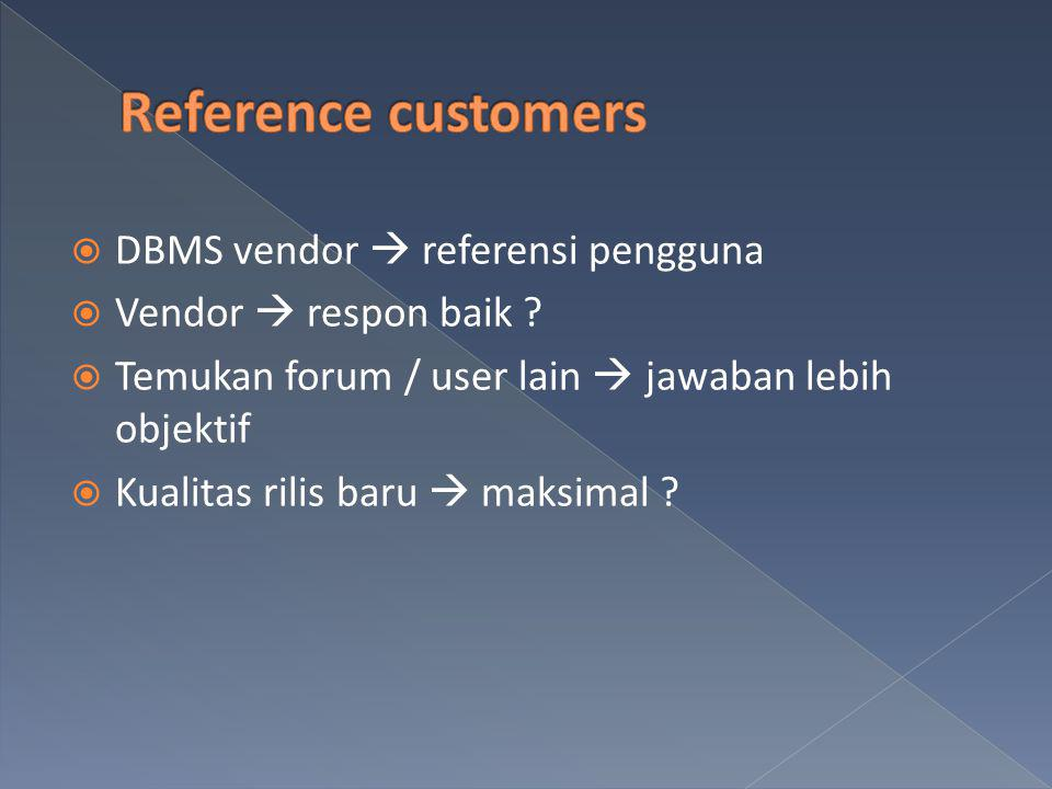 Reference customers DBMS vendor  referensi pengguna