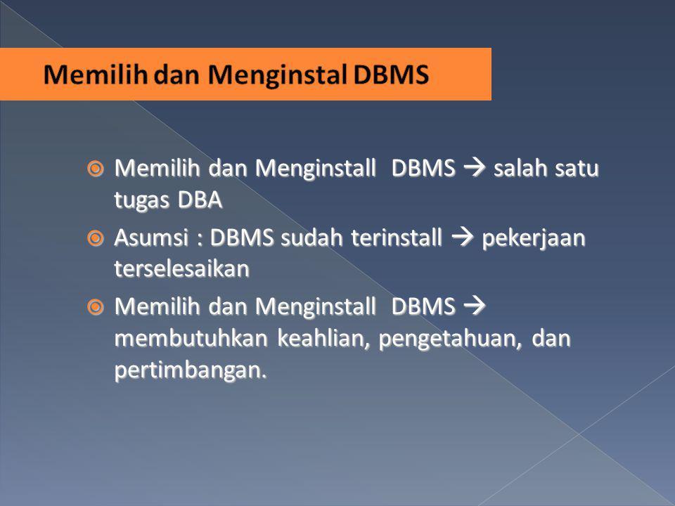 Memilih dan Menginstal DBMS