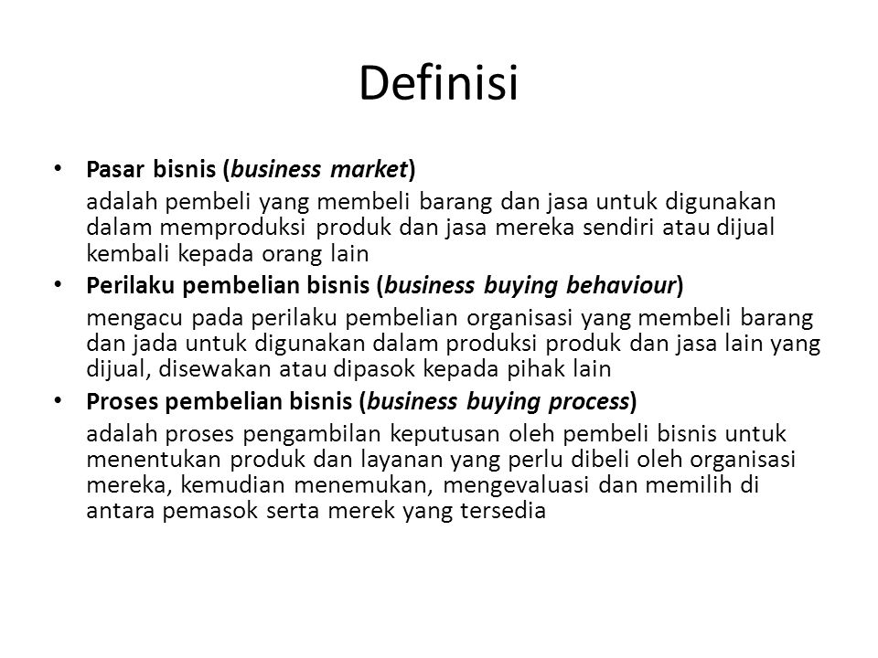 Definisi Pasar bisnis (business market)
