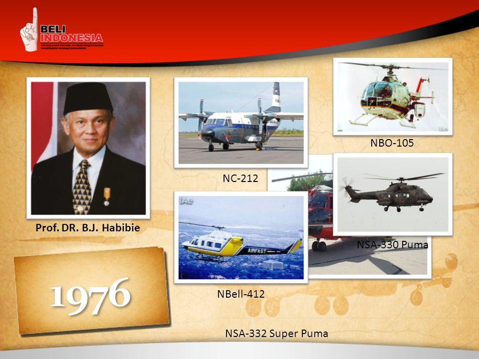 1976 NBO-105 NC-212 Prof. DR. B.J. Habibie NSA-330 Puma NBell-412