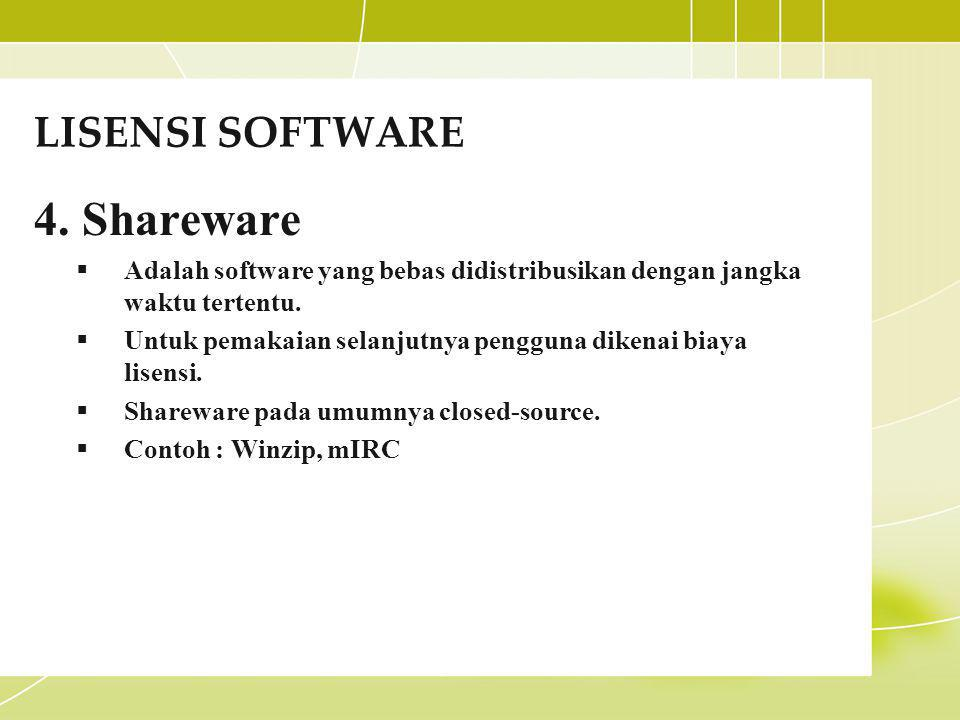 4. Shareware LISENSI SOFTWARE