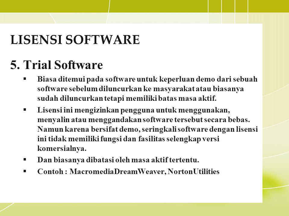 LISENSI SOFTWARE 5. Trial Software
