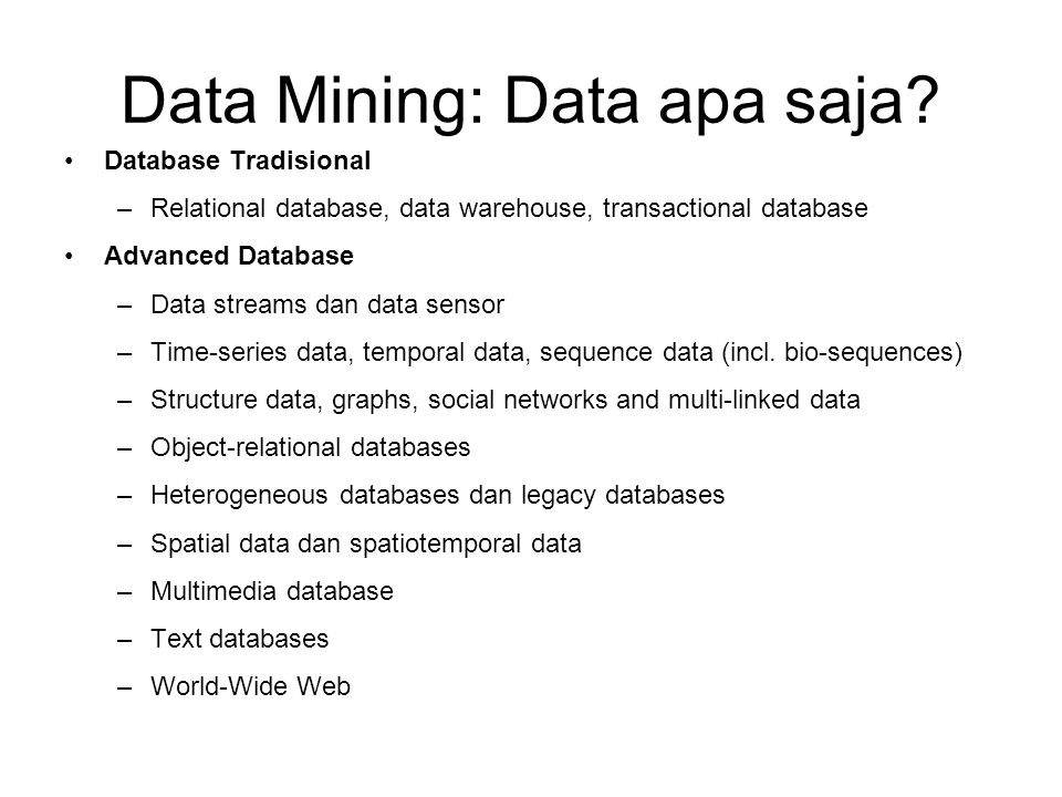 Data Mining: Data apa saja