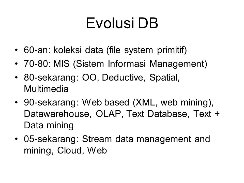 Evolusi DB 60-an: koleksi data (file system primitif)