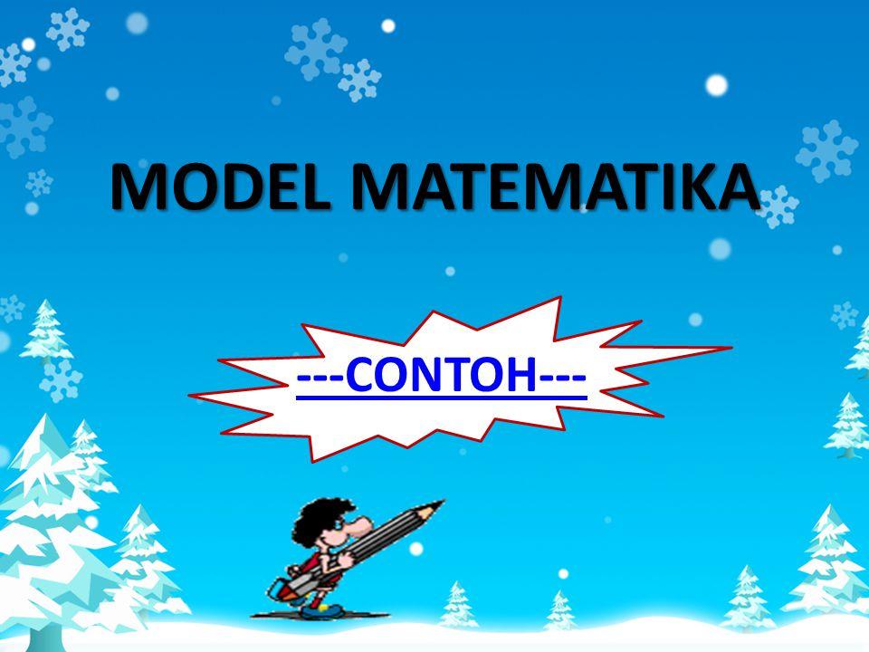 MODEL MATEMATIKA ---CONTOH---