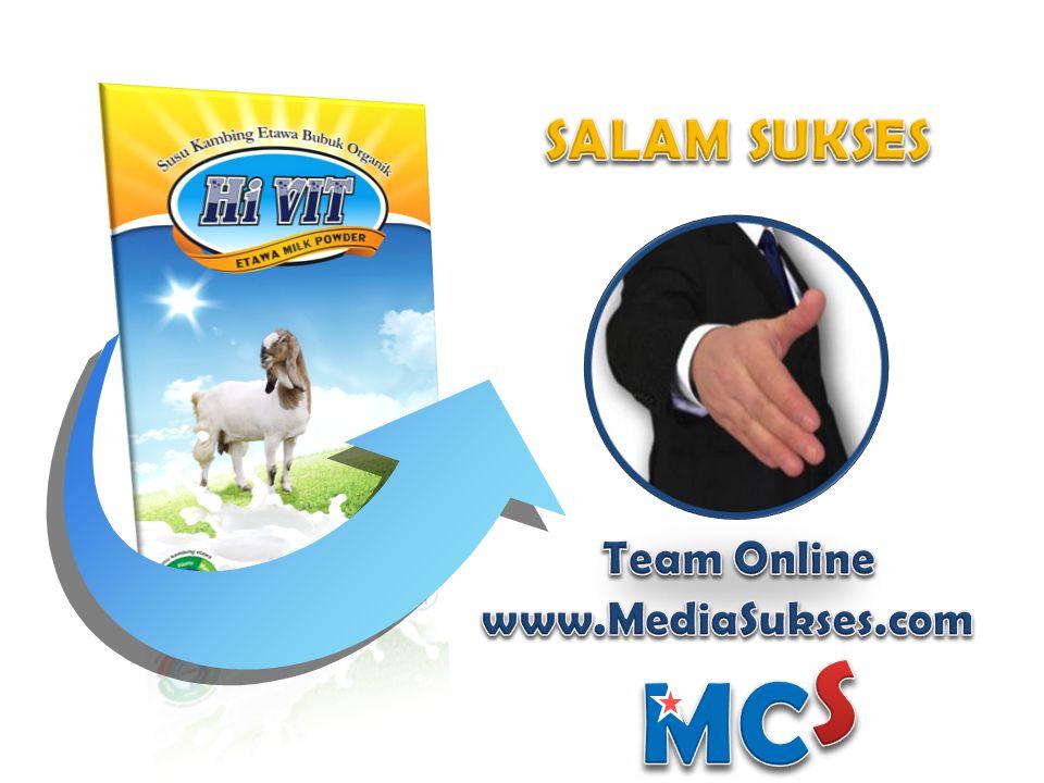 SALAM SUKSES Team Online www.MediaSukses.com S MC