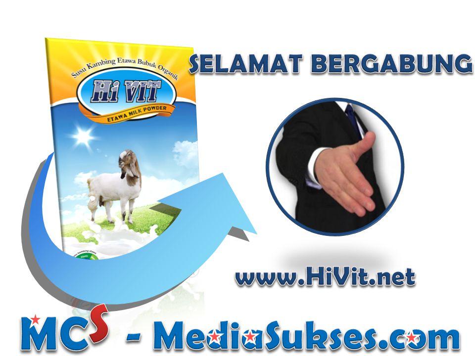 SELAMAT BERGABUNG www.HiVit.net S MC - MediaSukses.com