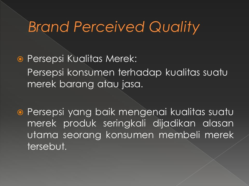 Brand Perceived Quality