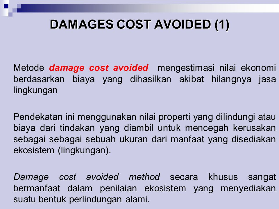 DAMAGES COST AVOIDED (1)