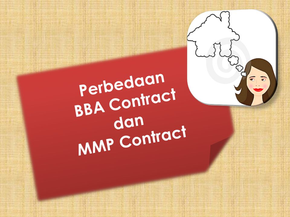 Perbedaan BBA Contract dan MMP Contract