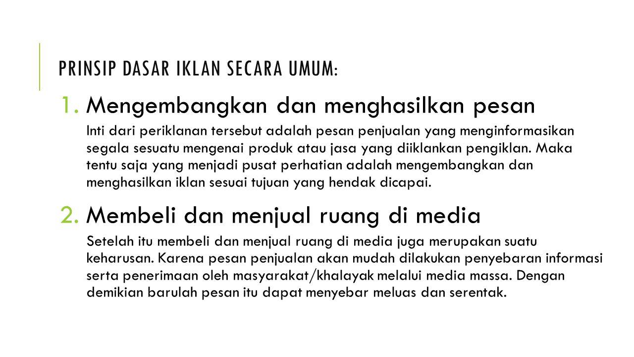 Prinsip Dasar Iklan secara Umum: