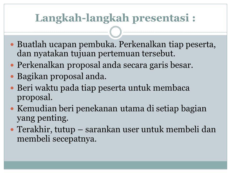 Langkah-langkah presentasi :