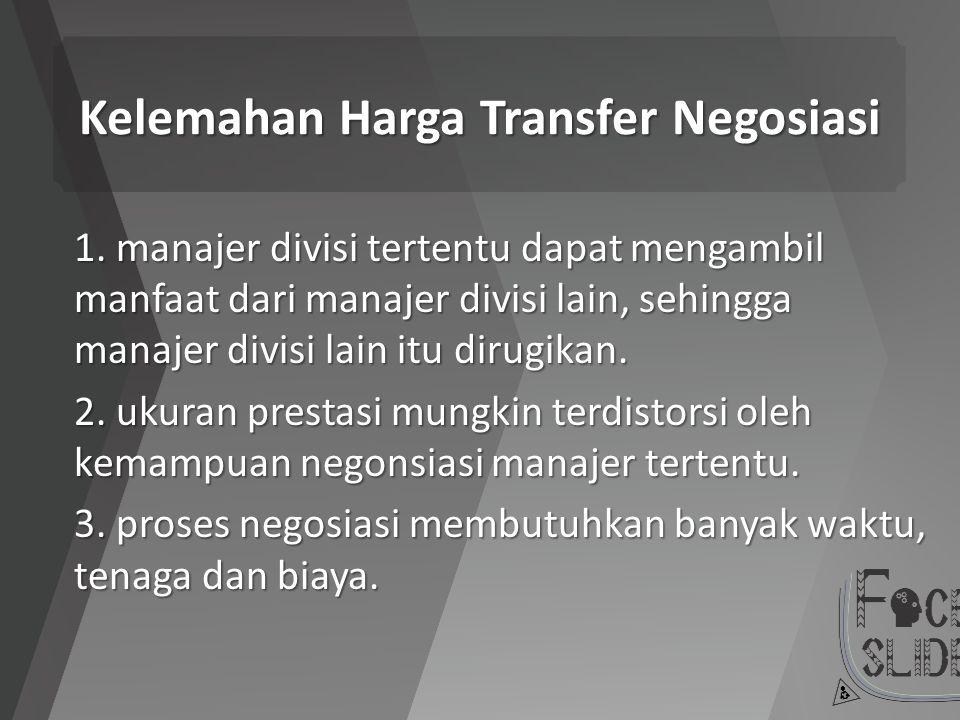 Kelemahan Harga Transfer Negosiasi
