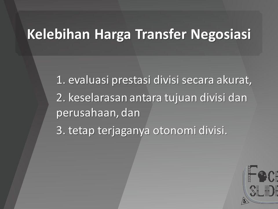 Kelebihan Harga Transfer Negosiasi
