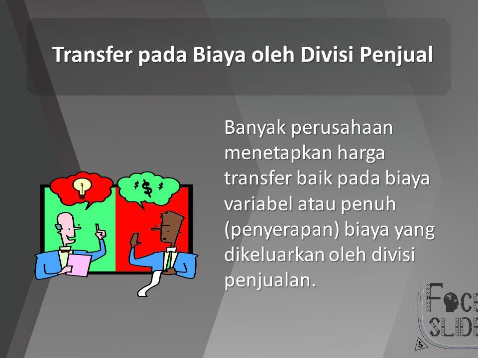 Transfer pada Biaya oleh Divisi Penjual
