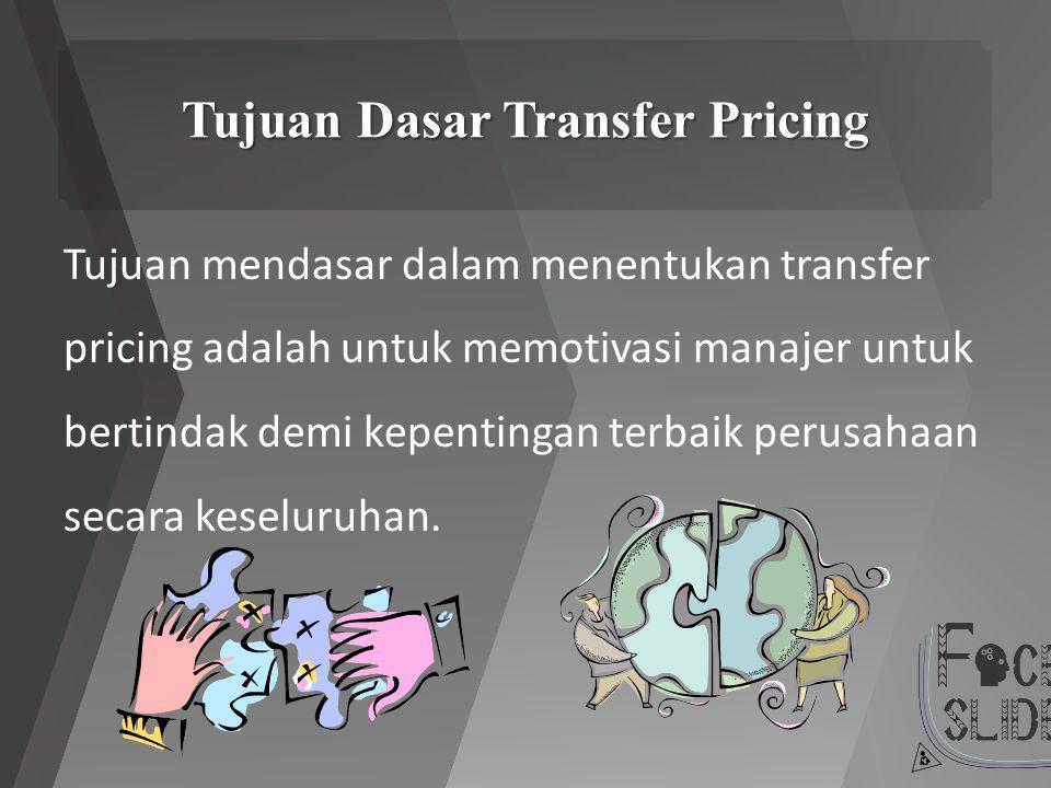 Tujuan Dasar Transfer Pricing