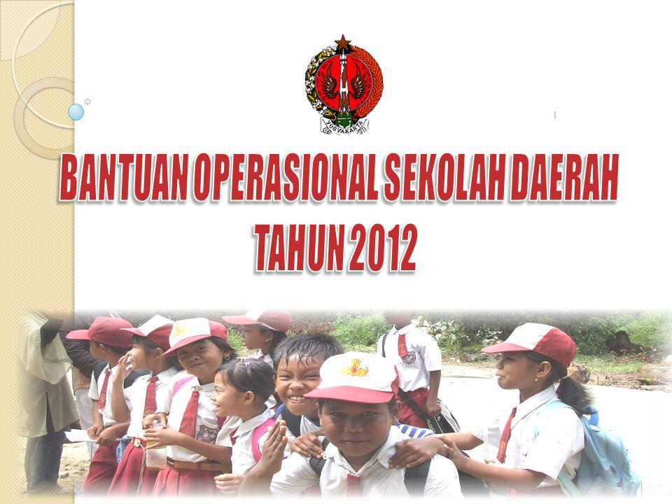 BANTUAN OPERASIONAL SEKOLAH DAERAH