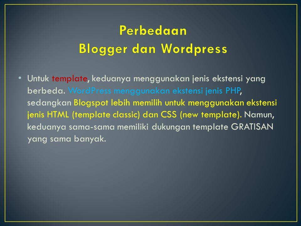 Perbedaan Blogger dan Wordpress