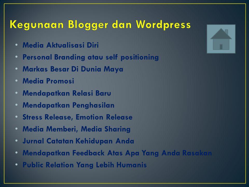 Kegunaan Blogger dan Wordpress