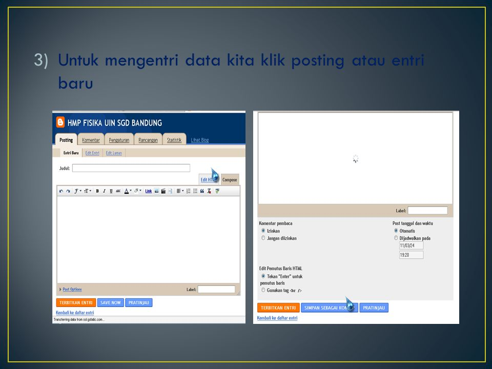 Untuk mengentri data kita klik posting atau entri baru