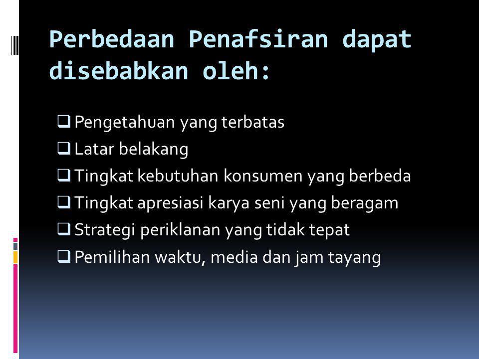 Perbedaan Penafsiran dapat disebabkan oleh: