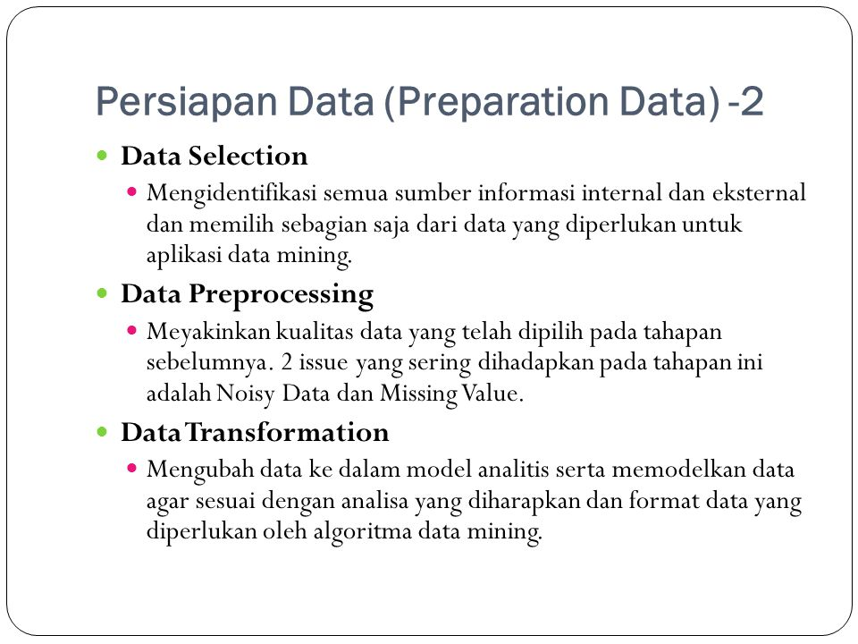 Persiapan Data (Preparation Data) -2
