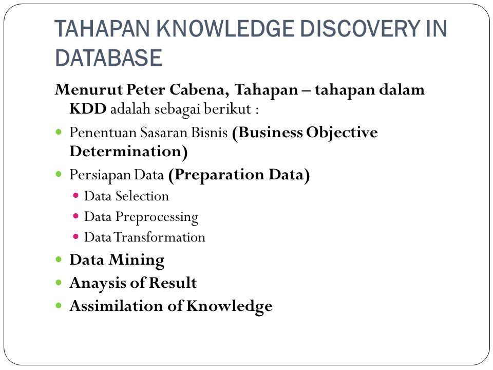 TAHAPAN KNOWLEDGE DISCOVERY IN DATABASE