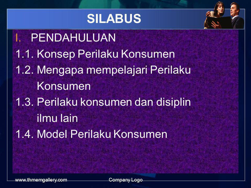 SILABUS PENDAHULUAN 1.1. Konsep Perilaku Konsumen