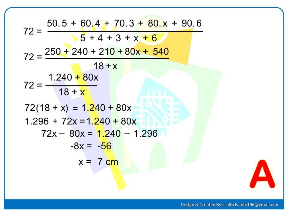 50. 5. + 60. 4. + 70. 3. + 80. x. + 90. 6. 72 = 5. + 4. + 3. + x. + 6. 250 +