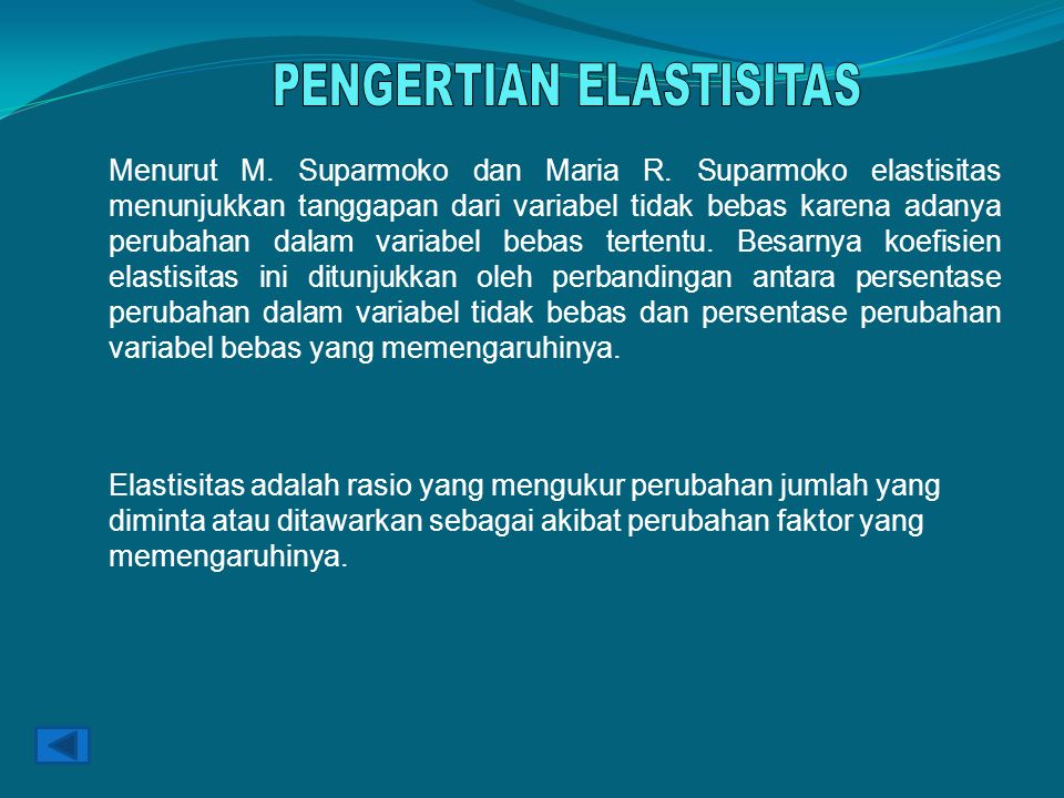 PENGERTIAN ELASTISITAS