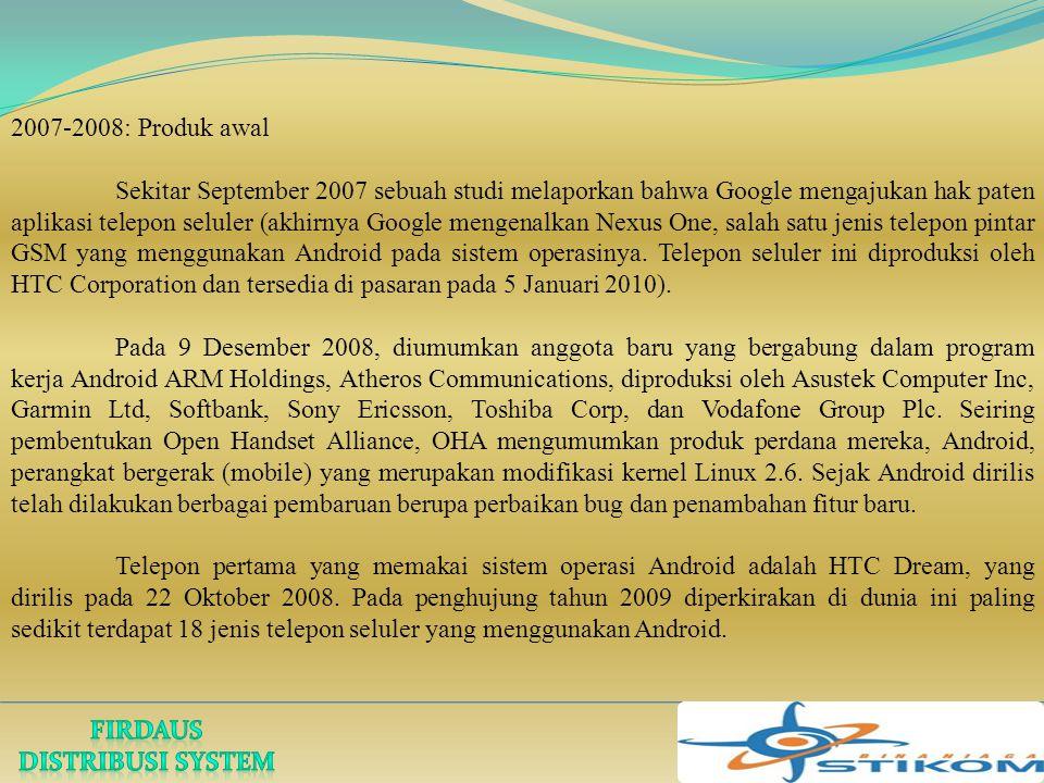 2007-2008: Produk awal