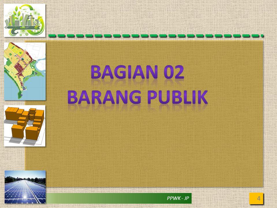 BAGIAN 02 BARANG PUBLIK