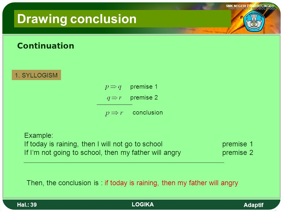 Drawing conclusion Continuation Example: