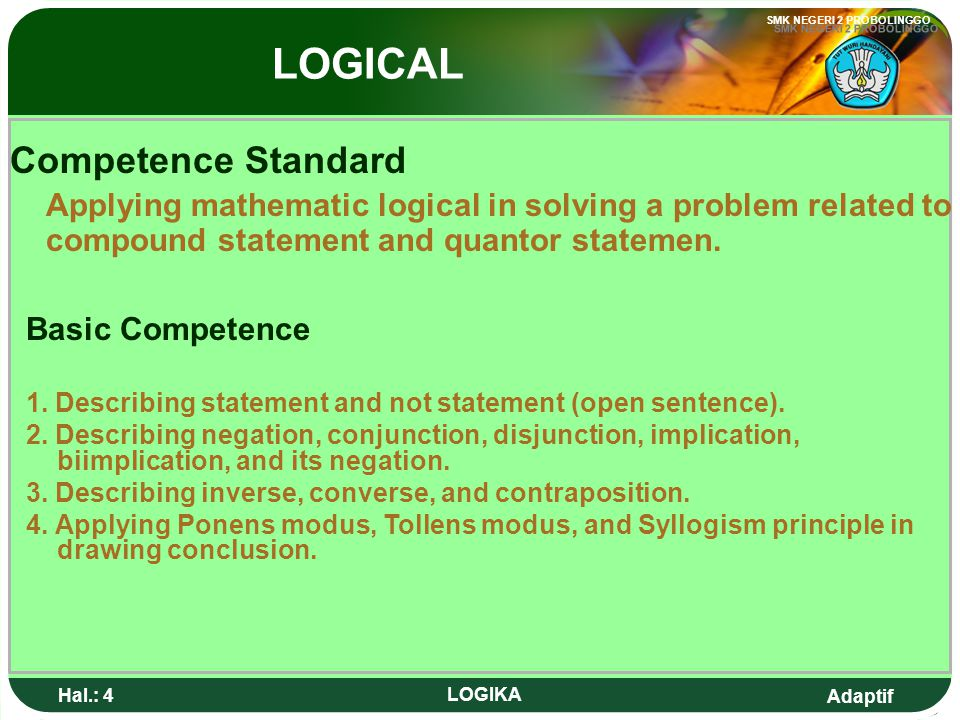 LOGICAL Competence Standard Basic Competence
