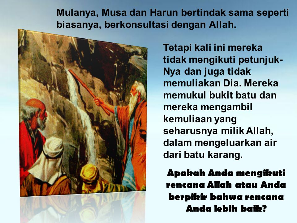 Mulanya, Musa dan Harun bertindak sama seperti biasanya, berkonsultasi dengan Allah.