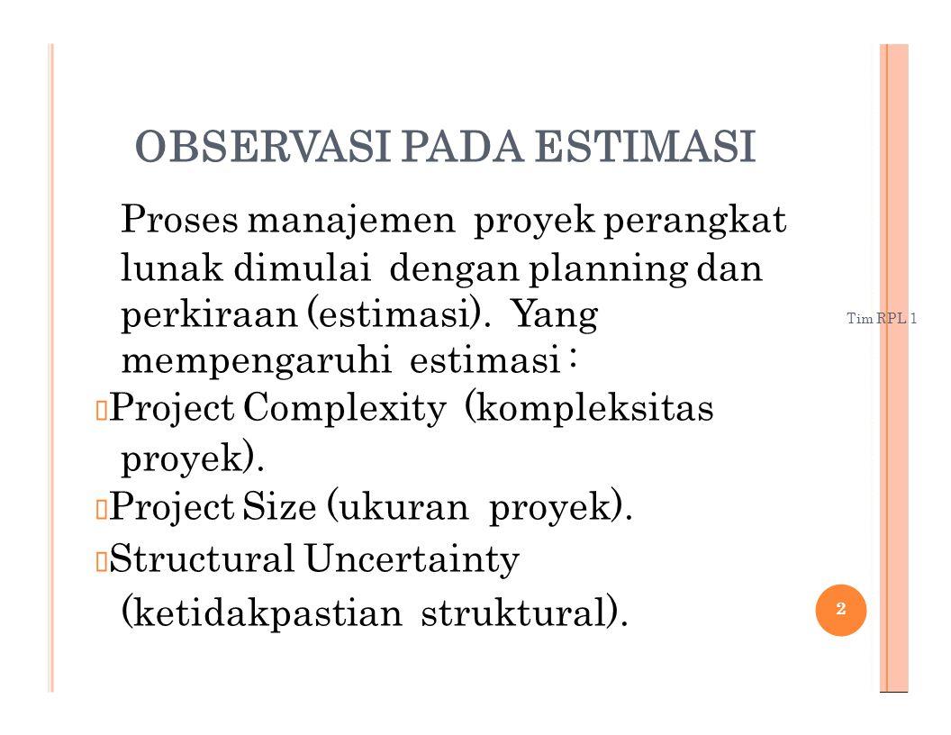 (ketidakpastian struktural).