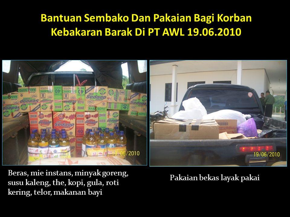 Bantuan Sembako Dan Pakaian Bagi Korban Kebakaran Barak Di PT AWL 19