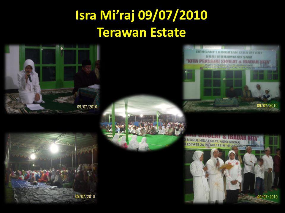 Isra Mi'raj 09/07/2010 Terawan Estate
