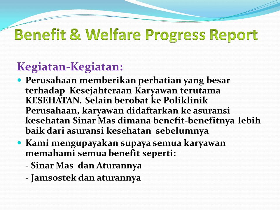 Benefit & Welfare Progress Report