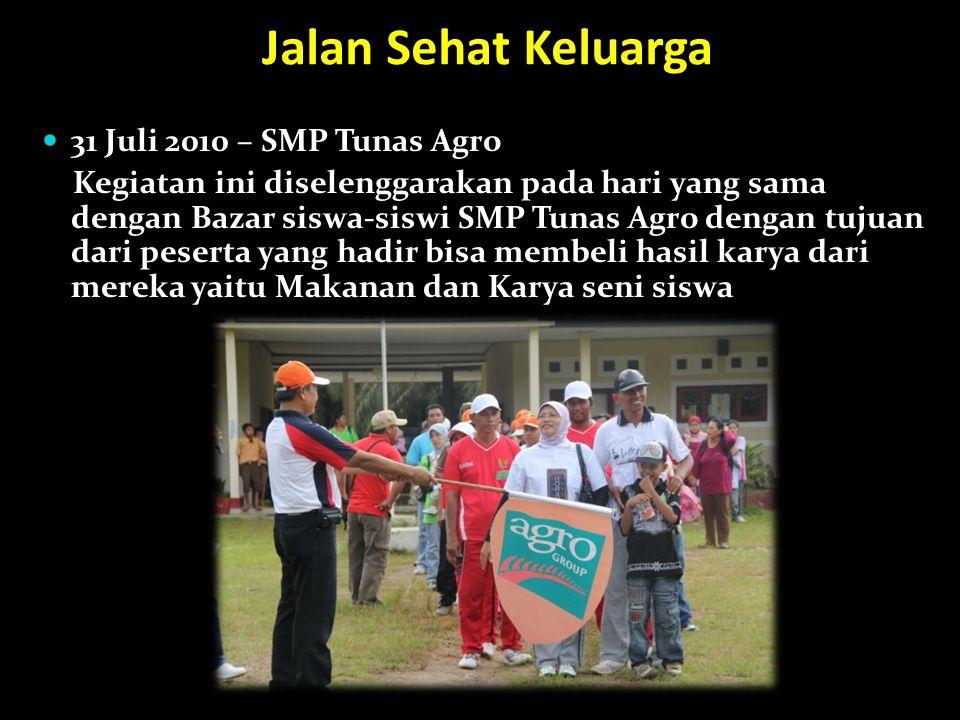 Jalan Sehat Keluarga 31 Juli 2010 – SMP Tunas Agro