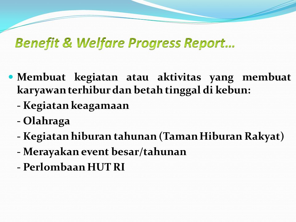 Benefit & Welfare Progress Report…