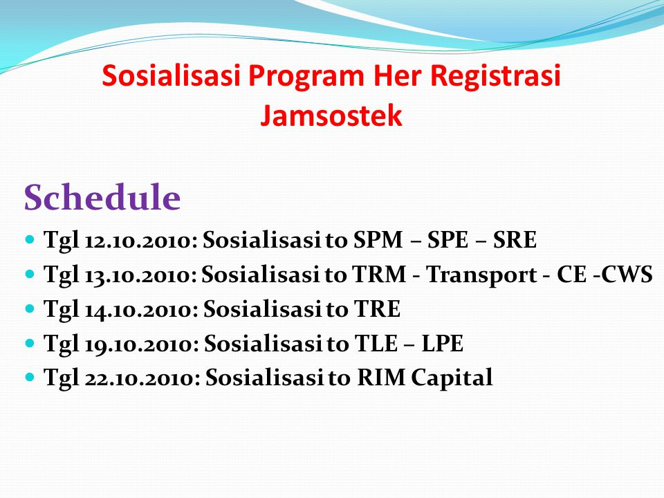Sosialisasi Program Her Registrasi Jamsostek