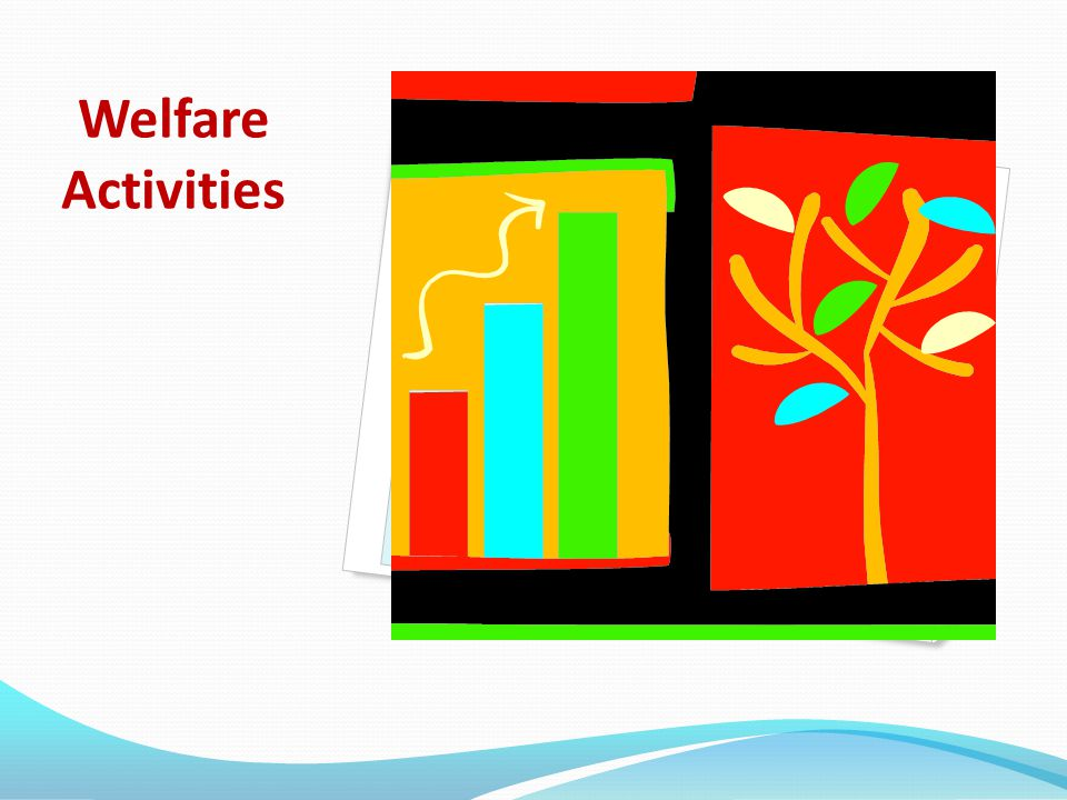 Welfare Activities