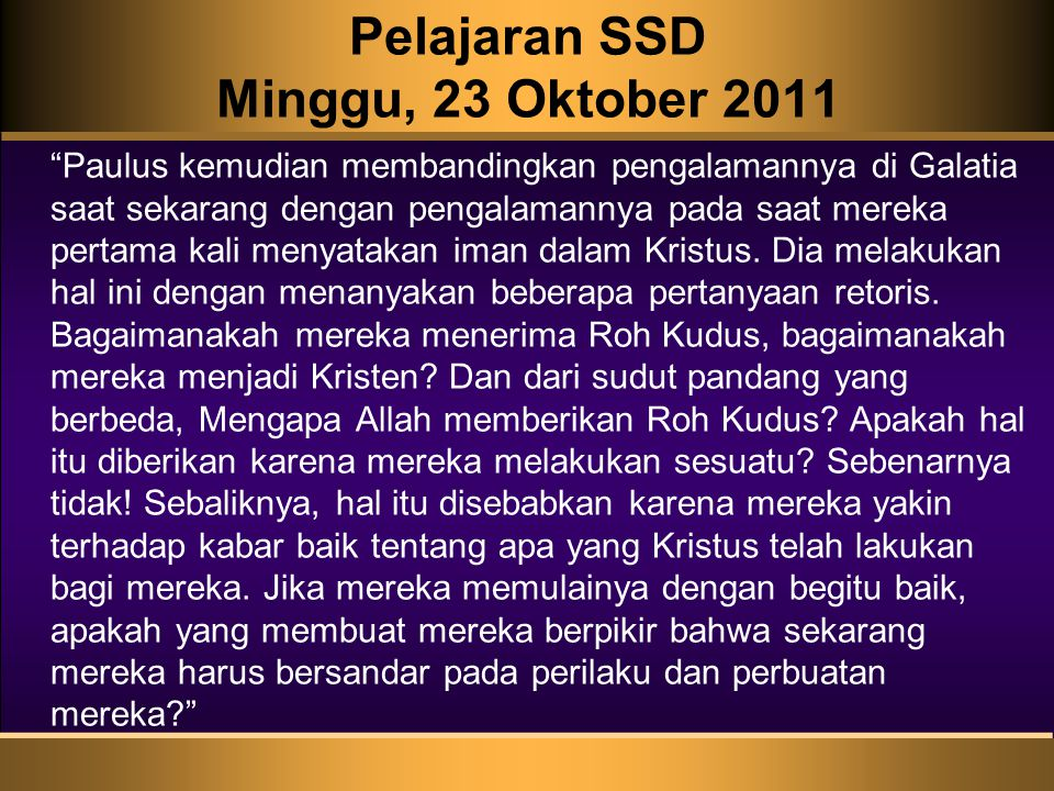 Pelajaran SSD Minggu, 23 Oktober 2011