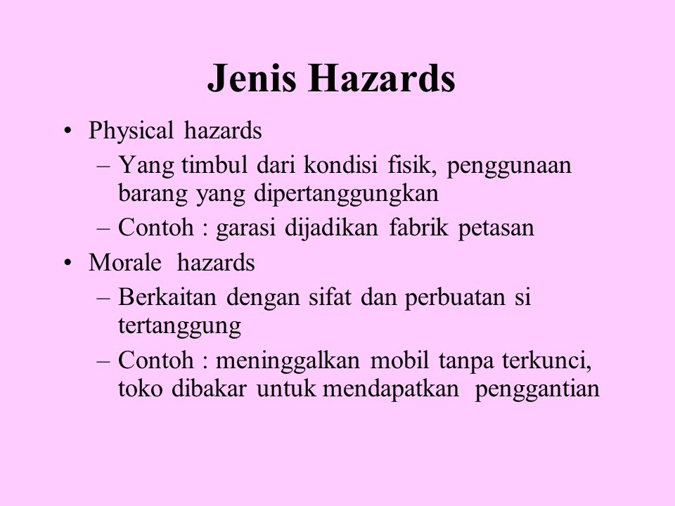Jenis Hazards Physical hazards