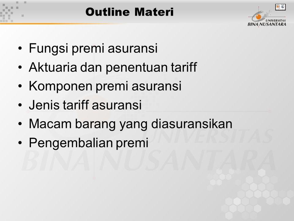 Aktuaria dan penentuan tariff Komponen premi asuransi